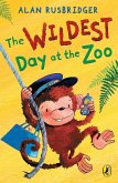 The Wildest Day at the Zoo (eBook, ePUB)