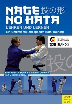 Nage No Kata lehren und lernen - Keidel, Sven; Bernreuther, Stefan