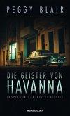 Die Geister von Havanna / Inspector Ricardo Ramirez Bd.1