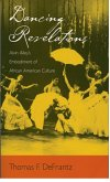 Dancing Revelations: Alvin Ailey's Embodiment of African American Culture (eBook, PDF)