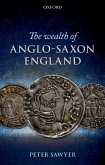 The Wealth of Anglo-Saxon England (eBook, PDF)