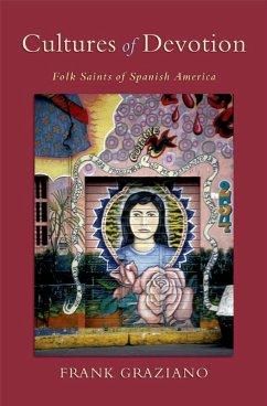 Cultures of Devotion (eBook, PDF) - Graziano, Frank