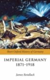 Imperial Germany 1871-1918 (eBook, PDF)