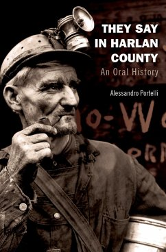They Say in Harlan County (eBook, ePUB) - Portelli, Alessandro
