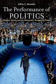 The Performance of Politics (eBook, ePUB)