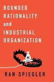 Bounded Rationality and Industrial Organization (eBook, PDF)