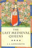 Last Medieval Queens (eBook, PDF)