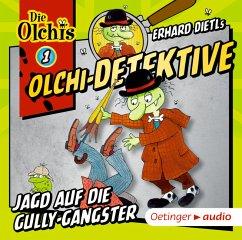 Jagd auf die Gully-Gangster / Olchi-Detektive Bd.1 (Audio-CD) - Iland-Olschewski, Barbara;Dietl, Erhard