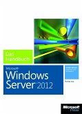 Microsoft Windows Server 2012 - Das Handbuch (eBook, ePUB)
