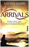 Fürchte die Unsterblichkeit / Arrivals Bd.1