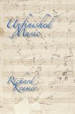 Unfinished Music (eBook, ePUB)