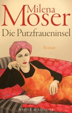 Putzfraueninsel - Moser, Milena
