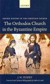 The Orthodox Church in the Byzantine Empire (eBook, ePUB)