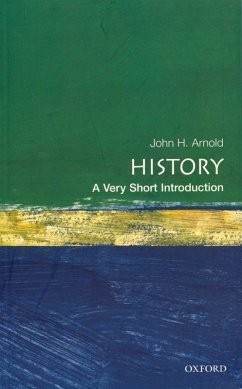 History: A Very Short Introduction (eBook, ePUB) - Arnold, John