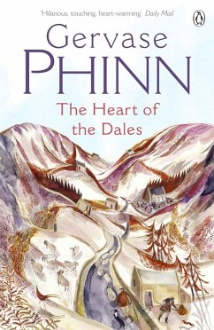 The Heart of the Dales (eBook, ePUB) - Phinn, Gervase