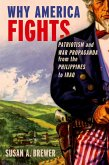 Why America Fights (eBook, ePUB)