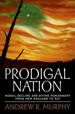 Prodigal Nation (eBook, PDF) - Murphy, Andrew R.