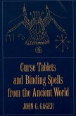 Curse Tablets and Binding Spells from the Ancient World (eBook, PDF)