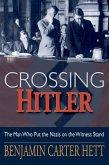 Crossing Hitler (eBook, ePUB)