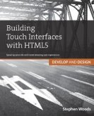 Building Touch Interfaces with HTML5 (eBook, ePUB)