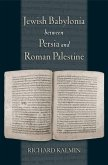 Jewish Babylonia between Persia and Roman Palestine (eBook, PDF)