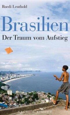 Brasilien - Leuthold, Ruedi