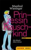 Prinzessin Rauschkind (eBook, ePUB)