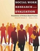 Social Work Research and Evaluation: Foundations of Evidence-Based Practice (eBook, ePUB)