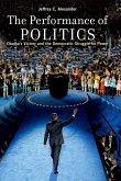 The Performance of Politics (eBook, PDF)