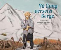 Yü Gung versetzt Berge