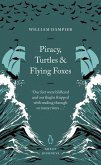 Piracy, Turtles and Flying Foxes (eBook, ePUB)
