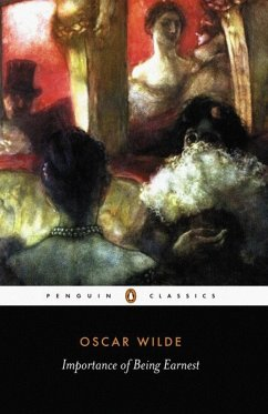 The Importance of Being Earnest and Other Plays (eBook, ePUB) - Wilde, Oscar