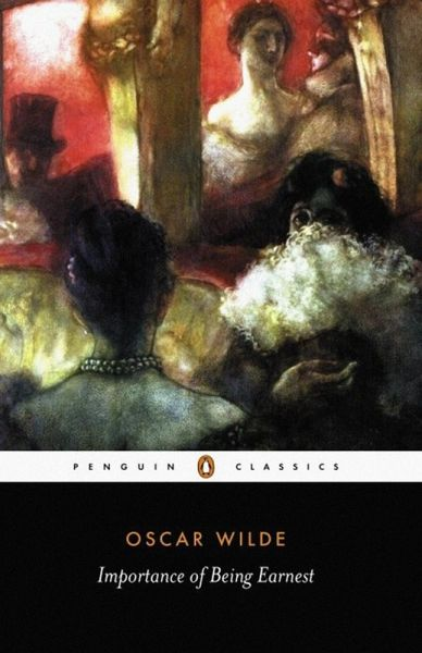 Oscar Wilde's The Importance of Being Earnest: Analysis