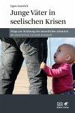 Junge Väter in seelischen Krisen