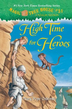 High Time for Heroes - Osborne, Mary Pope
