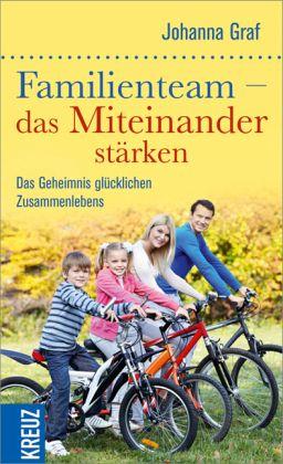 Familienteam - das Miteinander stärken - Graf, Johanna