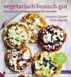Vegetarisch basisch gut