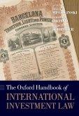The Oxford Handbook of International Investment Law (eBook, ePUB)