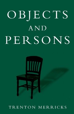 Objects and Persons (eBook, PDF) - Merricks, Trenton