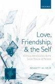Love, Friendship, and the Self (eBook, ePUB)