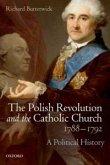 Polish Revolution and the Catholic Church, 1788-1792 (eBook, PDF)
