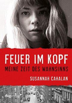 Feuer im Kopf - Cahalan, Susannah