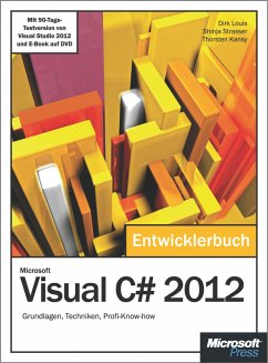 Microsoft Visual C# 2012 - Das Entwicklerbuch. (eBook, ePUB) - Louis, Dirk; Kansy, Thorsten; Strasser, Shinja