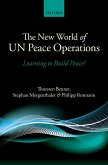 The New World of UN Peace Operations (eBook, PDF)