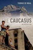 The Caucasus (eBook, PDF)