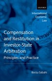 Compensation and Restitution in Investor-State Arbitration (eBook, PDF)
