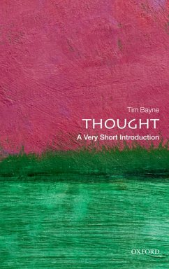 Thought: A Very Short Introduction (eBook, PDF) - Bayne, Tim