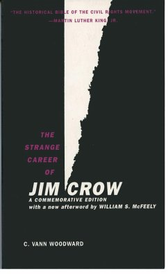 The Strange Career of Jim Crow (eBook, ePUB) - Woodward, C. Vann, The late