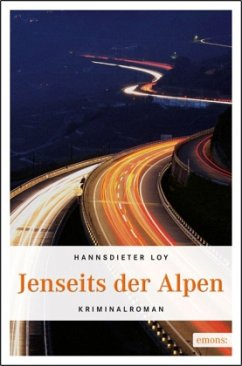Jenseits der Alpen - Loy, Hannsdieter