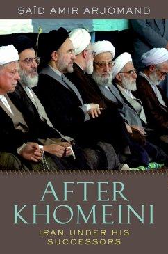 After Khomeini (eBook, ePUB) - Arjomand, Said Amir